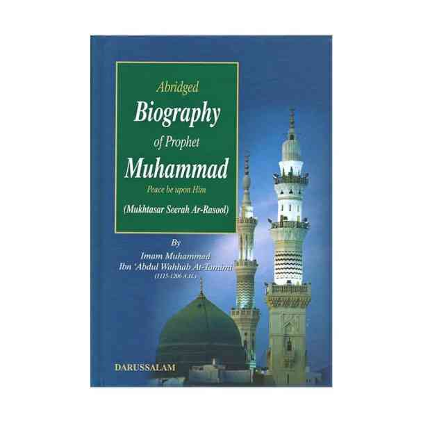 Abridged Biography of Prophet Muhammad (Peace be upon him)