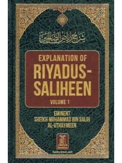 Explanation Of Riyadus-Saliheen (First 2 Vols.)
