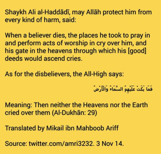 The Heavens and Earth weep when Believer Dies
