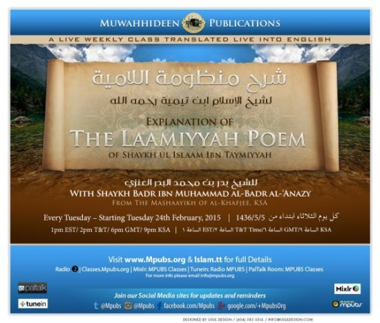 Explanation of The Laamiyyah Poem of Shaykh-ul-Islaam Ibn Taymiyyah - Shaykh Badr al-Badr al-Anazy