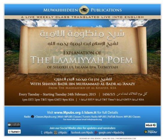 Explanation of The Laamiyyah Poem of Shaykh-ul-Islaam Ibn Taymiyyah - Shaykh Badr al-Badr al-Anazy