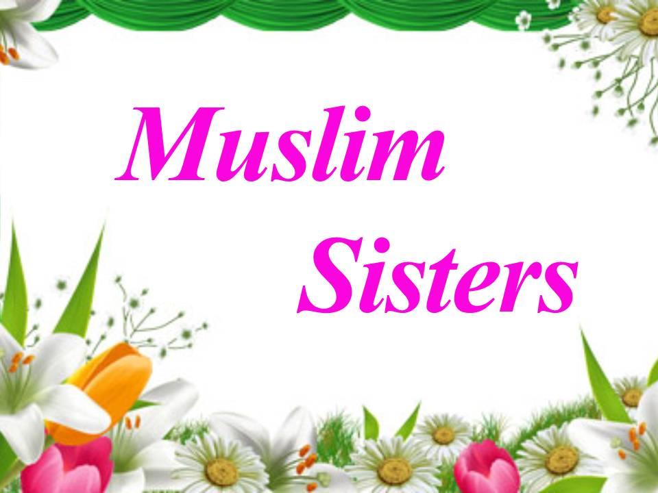 muslim women sisters woman