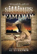 Sittings During the Blessed Month of Ramadan - Shaykh Muhammad bin Salih Al-Uthaymeen