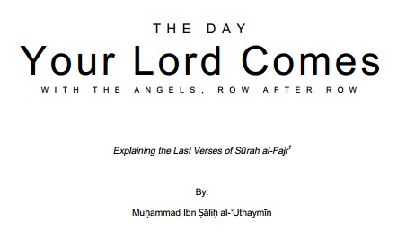 The Day your Lord Comes
