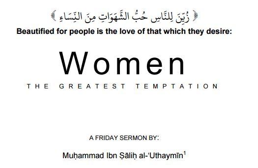 Women : The Greatest Temptation – Shaykh Uthaymeen