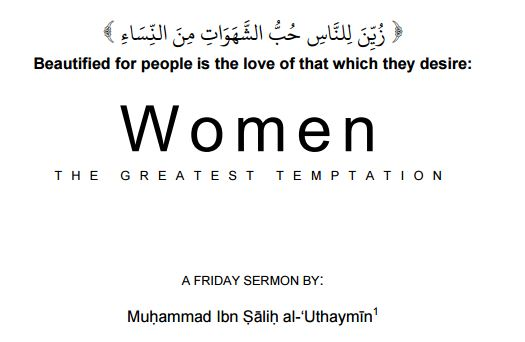 Women : The Greatest Temptation – Shaykh Uthaymeen