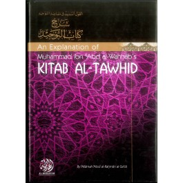 An Explanation of Kitab Al-Tawhid by Allama Abd-Rahman Al-Sadi