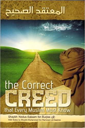The Correct Creed -  Shaykh Abdus Salaam Burjis
